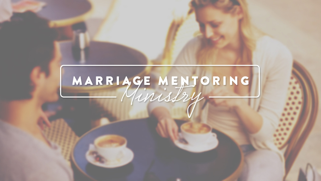Adults: Marriage Mentoring Ministry